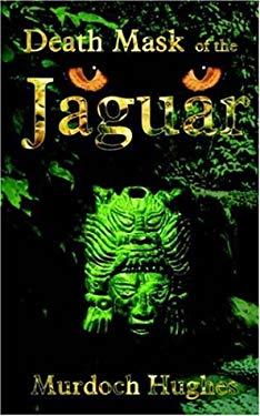 Death Mask of the Jaguar 9780759947382