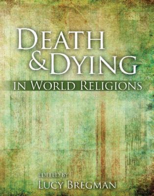 Death and Dying in World Religions 9780757568381