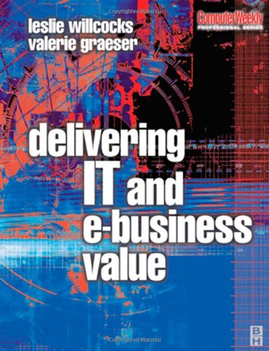 Delivering It and Ebusiness Value 9780750647441