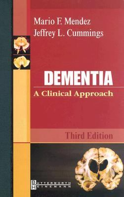 Dementia: A Clinical Approach 9780750674706