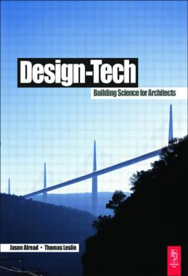 Design-Tech: Building Science for Architects 9780750665575