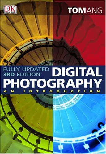 Digital Photography: An Introduction 9780756658373