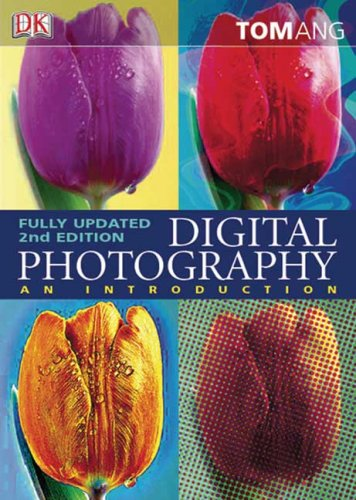 Digital Photography: An Introduction 9780756626013