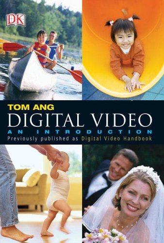 Digital Video: An Introduction 9780756616007