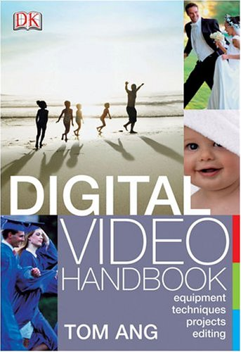 Digital Video Handbook 9780756609429