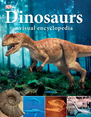 Dinosaurs: A Visual Encyclopedia 9780756682309