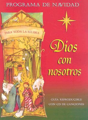 Dios Con Nosotros: Programa de Navidad [With CD] = Dios Con Nosotros 9780758612427
