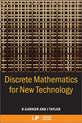 Discrete Mathematics for New Technology, Second Edition 9780750306522