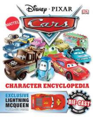 Disney Pixar Cars: Character Encyclopedia 9780756688707
