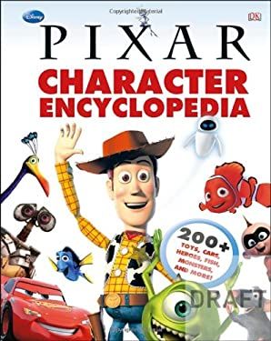 Disney Pixar Character Encyclopedia 9780756698850