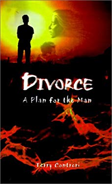 Divorce: A Plan for the Man