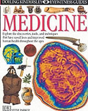 Medicine (Eyewitness Guides)