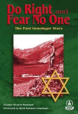 Do Right and Fear No One: The Paul Gruninger Story 9780756904081