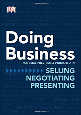 Doing Business: The Practical Guide to Mastering Management 9780756668600