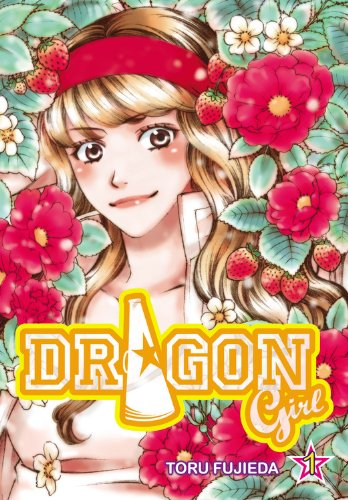Dragon Girl, Volume 1 9780759531666