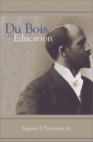 Du Bois on Education 9780759102002