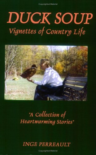 Duck Soup Vignettes of Country Life 9780759621459