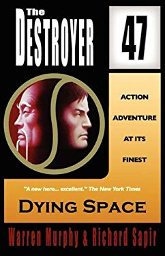 Dying Space (the Destroyer #47) 9780759252431