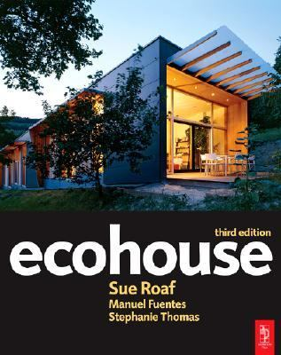 Ecohouse: A Design Guide 9780750669030