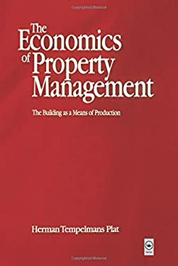 Economics of Property Management: The Building as a Means of Production 9780750651233