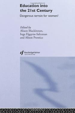 Education Into the 21st Century 9780750706575