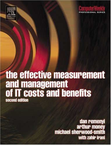 Effective Measurement and Management of It Costs and Benefits 9780750644204
