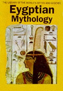 Egyptian Mythology 9780753700013