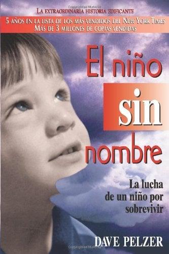 El Nino Sin Nombre: La Lucha de Un Nino Por Sobrevivir 9780757301360