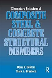 Elementary Behaviour of Composite Steel and Concrete Structural Members 2794060