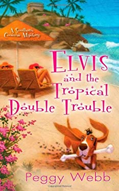 Elvis and the Tropical Double Trouble 9780758241429