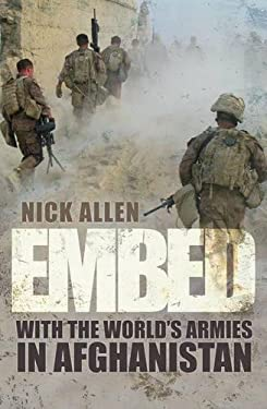 Embed: With the World's Armies in Afghanistan 9780752458892