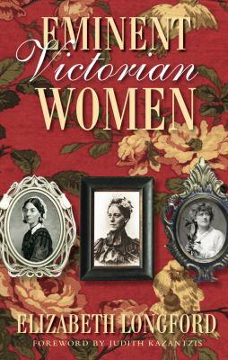 Eminent Victorian Women 9780750948876