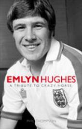 Emlyn Hughes: Tribute to Crazy Horse 2805990