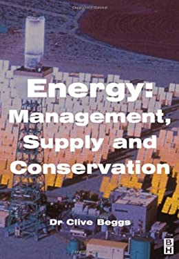 Energy: Management, Supply and Conservation 9780750650960