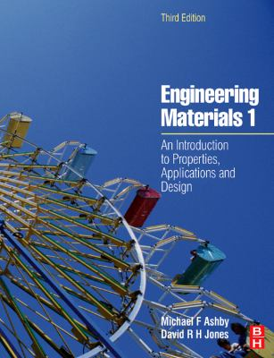 Engineering Materials 1: An Introduction to Properties, Applications and Design 9780750663809