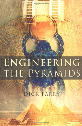 Engineering the Pyramids 9780750934152