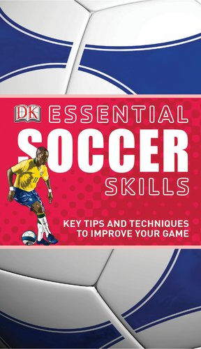 Essential Soccer Skills 9780756659028