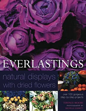 Everlastings: Natural Displays with Dried Flowers 9780754822745