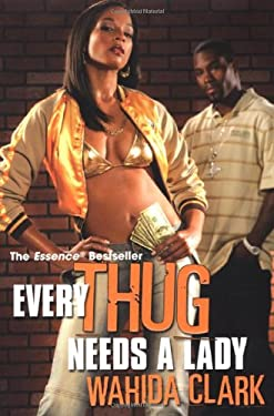 Every Thug Needs a Lady 9780758212887