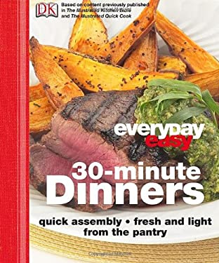 Everyday Easy: 30-Minute Dinners 9780756661892