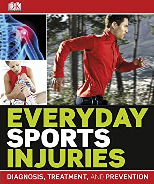 Everyday Sports Injuries 9780756657376