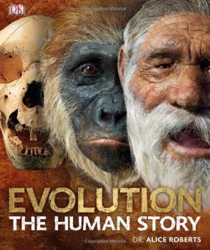 Evolution: The Human Story 9780756686734