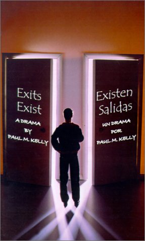 Existen Salidas: Un Drama = Exits Exist 9780759650817