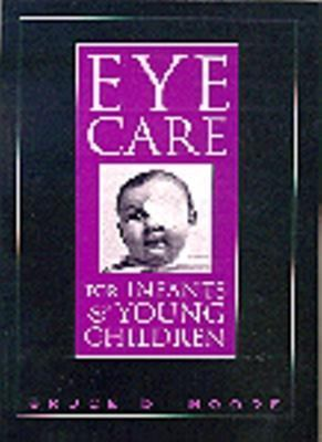 Eye Care for Infants and Young Children 9780750696463