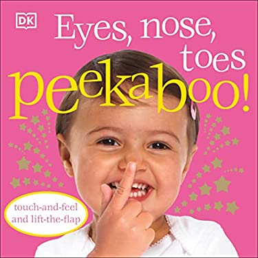 Eyes, Nose, Toes Peekaboo! 9780756637590