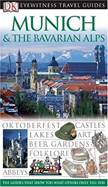 Eyewitness Munich & the Bavarian Alps 9780756631871
