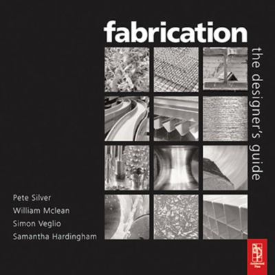 Fabrication: The Designers Guide 9780750665582