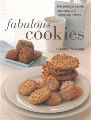 Fabulous Cookies: Classic Recipes for Delicious Home Baking 9780754803089