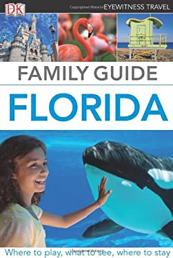 Family Guide Florida 9780756694708