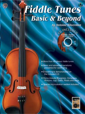 Fiddle Tunes: Basic & Beyond, Book & CD [With CD] 9780757904806
